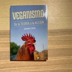 Veganismo. De la teoría a...
